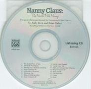 Nanny Claus -- The North Pole Nanny: A Magical Christmas Musical for Unison and 2-Part Voices (Listening) (CD) pdf epub