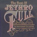 The Best Of Jethro Tull: The Anniversary Collection by Jethro Tull (1993-06-29)