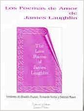 Los Poemas De Amor De James Laughlin (The love poems of James Laughlin) (Spanish) Paperback – 2001