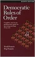 !DOC! Democratic Rules Of Order: Complete, Easy-To-Use Parliamentary Guide For Governing Meetings Of Any Size. Regular blaster Brand Research tomar Welcome