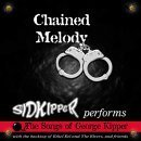 Chained Melody by Sid Kipper (2001-04-13)