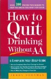 How to Quit Drinking Without AA, Jerry Dorsman, 1559584181
