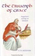 The Triumph of Grace: Augustine's Writings on Salvation ebook
