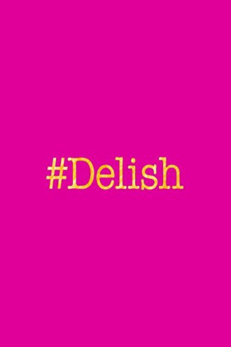 #Delish: Pink and Gold Hashtag Journal For Women ebook