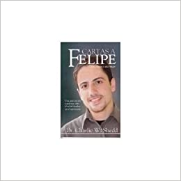 Cartas a Felipe: Charlie W. Shedd: 9789968985420: Amazon.com ...