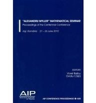 Alexandru Myller Mathematical Seminar Centennial Conference (AIP Conference Proceedings / Mathematical and Statistical P
