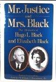 Mr. Justice and Mrs. Black, Hugo L. Black and Elizabeth Black, 0394544323