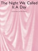 The Night We Called It A Day (Night And Day Sheet Music)