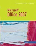 Microsoft Office 2007-Illustrated Brief (Available Titles Skills Assessment Manager (SAM) - Office 2007)