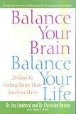 img - for Balance Your Brain Balance Your Life book / textbook / text book