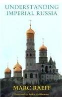 Understanding Imperial Russia