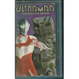 Ultraman: Towards the Future [VHS]