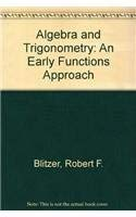 Algebra and Trigonometry: An Early Functions Approach Plus MyMathLab Student Access Kit (2nd Edition)