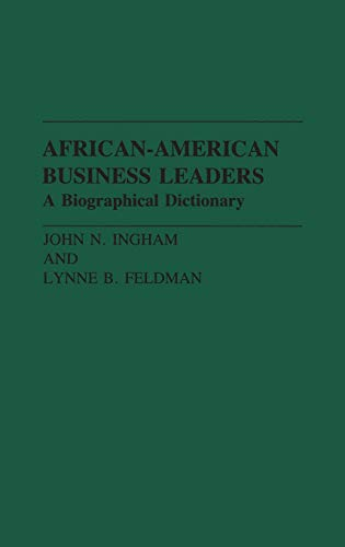 Books : African-American Business Leaders: A Biographical Dictionary