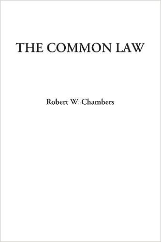 The Common Law: Robert W  Chambers: 9781414256184: Amazon