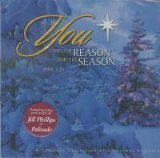 (You Are the Reason for the Season: A Timeless Collection of Christmas Classics by Jill Phillips, Palisade (2004-01-01))