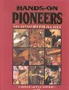 Hands-On Pioneers, Yvonne Y. Merrill and Emily Y. Merrill, 1573450855