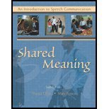 Shared Meaning : An Introduction to Speech Communication, Olson, Margot A. and Forrest, Mary, 0787294594