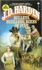 Bullets, Buzzards, Boxes of Pine, J. D. Hardin, 0872168824