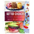 img - for Better Choices Fresh & Healthy Cusine book / textbook / text book