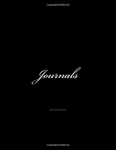 Read Online Journals Soft Cover: Classic Lined Pages Journal (Black Soft Cover) Option - ON SALE NOW - JUST $6.99 (Journals With Soft Covers) (Volume 1) pdf