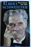 Albert Schweitzer: Reverence for Life, Albert Schweitzer, 0875292038