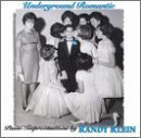 Underground Romantic by Klein, Randy (1998-08-11)