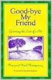 Read Goodbye My Friend PDF, azw (Kindle)