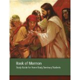 Book of Mormon Seminary 2012 Home-Study Guide for Seminary Students