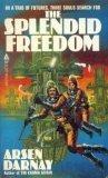 Splendid Freedom, Arsen Darnay, 0441777961