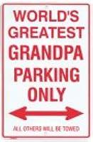 Metal Parking Sign - World's Greatest Grandpa