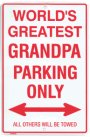 Metal Parking Sign Greatest Grandpa