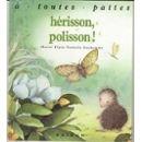 "Afficher ""Hérisson, polisson !"""