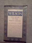Wilson, the road to the White House by…