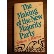 The Making of the New Majority Party, William A. Rusher, 0916054004