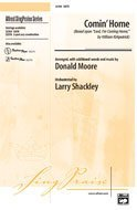 Comin' Home Choral Octavo Choir Arr. Donald Moore - Comin Home Sheet Music
