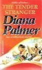 The Tender Stranger, Diana Palmer, 0373482981