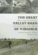 The Great Valley Road of Virginia: Shenandoah Landscapes from Prehistory to the Present (Center Books)