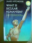 What Is Secular Humanism?, James Hitchcock, 0892831634