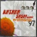 Erotmania '97 (Sash! Remix) [Maxi-Single]