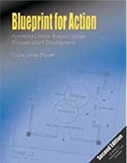 Blueprint for action leading your team in continuous quality blueprint for action achieving center based change through staff development malvernweather Gallery