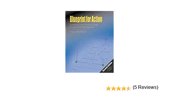 Blueprint for action achieving center based change through staff blueprint for action achieving center based change through staff development paula jorde bloom 9780962189487 amazon books malvernweather Image collections