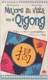 Book Mejore su vista con el qigong/ Improve Your Eye Sight With Qigong (Spanish Edition)