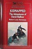 Kidnapped, Robert Louis Stevenson, 0895772329