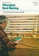 fiberglass-rod-making