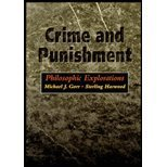 Crime and Punishment : Philosophic Explorations, Gorr, 0534542492