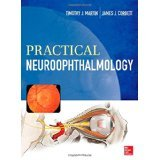 Download Practical Neuroophthalmology [HARDCOVER] [2013] [By Timothy Martin] pdf epub
