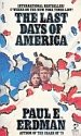 The Last Days of America, Paul E. Erdman, 0671447173