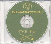 Shamrock Bay - USS Shamrock Bay CVE 84 WWII Cruise Book CD