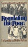 Regulating the Poor, Frances F. Piven and Richard A. Cloward, 0394717430